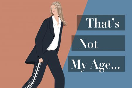 That's Not My Age Style & Lifestyle Blogger & Influencer<br /> <small>By Special Arrangement</small>